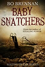 Baby Snatchers: A dark and disturbing crime thriller with a breathtaking twist (Detectives Kane and Colt Crime Thriller Series Book 2)