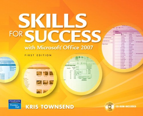 Skills for Success Using Microsoft Office 2007 Value Package (includes MyITLab for GO! with Microsoft Office 2007)