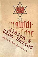 Albion & Zion United: The Brizi-Jewzi World Menace (Warwolves of the Iron Cross) (Volume 5) Paperback