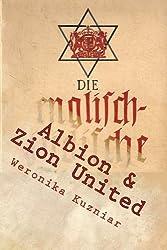 Albion & Zion United: The Brizi-Jewzi World Menace (Warwolves of the Iron Cross) (Volume 5)