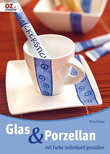 Glas & Porzellan mit Farbe individuell gestalten