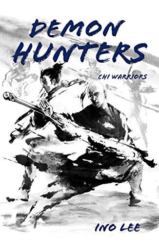 Demon Hunters (Chi Warriors Book 2)
