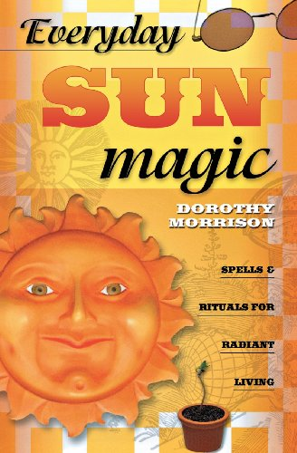 Everyday Sun Magic: Spells & Rituals for Radiant Living (Everyday Series) - Everyday Moon Magic