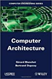 Computer Architecture, Blanchet, Gérard and Dupouy, Bertrand, 1848214294