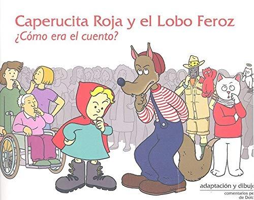 Caperucita Roja Y El Lobo Feroz Como Era El Cuento Diaz Kaffa Eduardo Amazon De Bücher