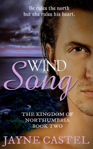 Wind Song (The Kingdom of Northumbria) (Volume 2) by CreateSpace Independent Publishing Platform