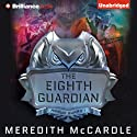 The Eighth Guardian: Annum Guard, Book 1 Audiobook by Meredith McCardle Narrated by Amy McFadden