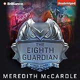 The Eighth Guardian: Annum Guard, Book 1