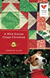 A Wild Goose Chase Christmas: Quilts of Love Series by  Jennifer Allee in stock, buy online here