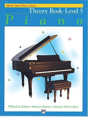 5 Alfreds Basic Piano Library (Alfred's Basic Piano Library Piano Course, Theory Book Level 5 Paperback – March, 1984)
