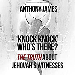 'Knock Knock' Who's There?: 'The Truth' About Jehovah's Witnesses