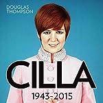 Cilla: 1943-2015 | Douglas Thompson