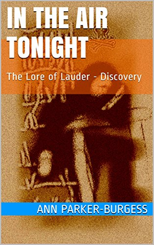 in-the-air-tonight-the-lore-of-lauder-discovery-discovery-book-one-1