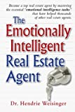 img - for The Emotionally Intelligent Real Estate Agent book / textbook / text book
