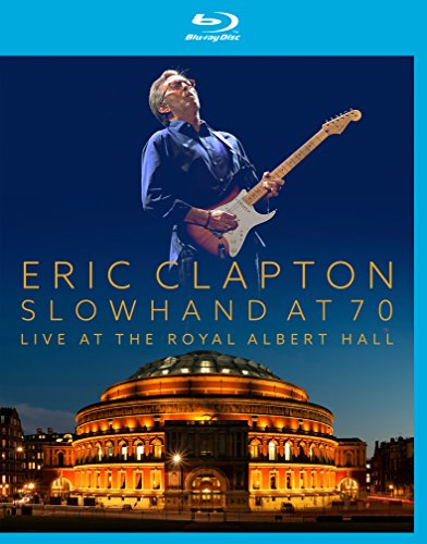 Eric Clapton - Slowhand At 70 Live - Zortam Music