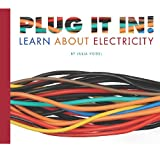 Plug It in! Learn about Electricity, Julia Vogel, 1602535116