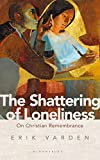 The Shattering of Loneliness: On Christian