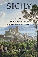 Sicily: Three Thousand Years of Human History Kindle Edition