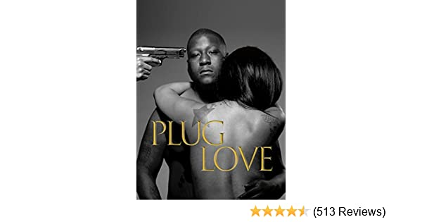 is plug love based on a true story