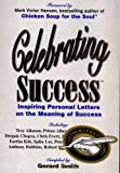 img - for Celebrating Success : Inspiring Personal Letters on the Meaning of Success book / textbook / text book