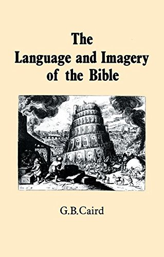 Language and Imagery of the Bible by Bristol Classical Press
