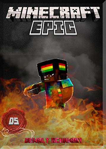- Learn All Of the Epic-ness In Minecraft: (An Unofficial Minecraft Book)