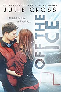 Off the Ice (Juniper Falls Book 1)