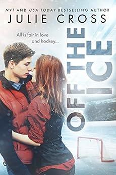Off the Ice (Juniper Falls) by [Cross, Julie]