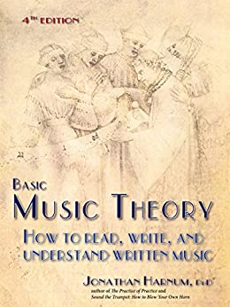 Basic Music Theory: How to Read, Write, and Understand Written Music (4th ed.) (English Edition) por [Harnum, Jonathan]