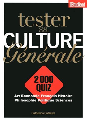 Tester sa culture générale 2000 Quiz. L'Etudiant