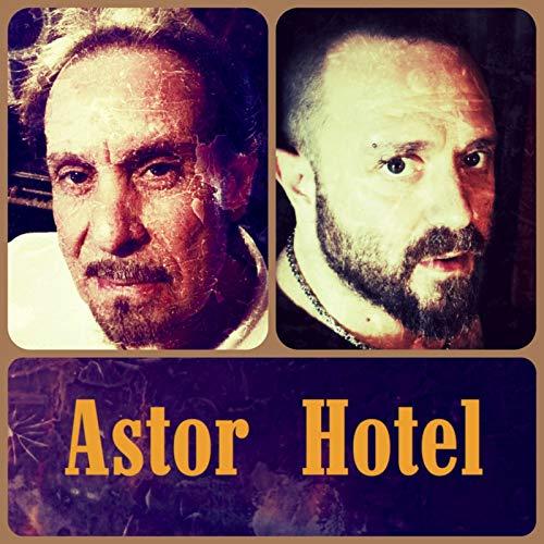 Astor Hotel - Astor Hotel