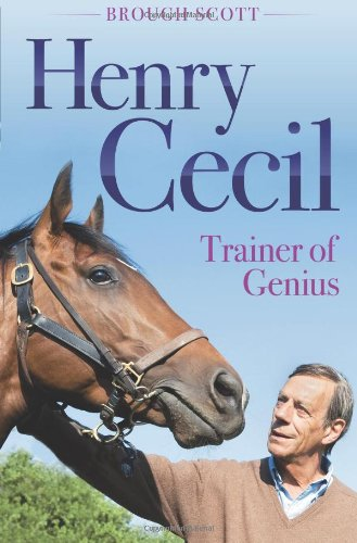Download Henry Cecil: Trainer of Genius PDF