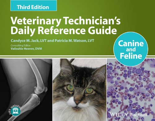 Veterinary Technician's Daily Reference Guide: Canine and Feline Pdf