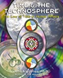 Time and the Technosphere: The Law of Time in Human Affairs