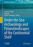 img - for Under the Sea: Archaeology and Palaeolandscapes of the Continental Shelf (Coastal Research Library) book / textbook / text book
