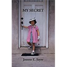 My Secret: The true story of one woman's adoption discovery and search