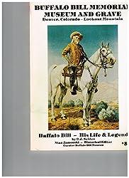 Buffalo Bill. His Life & Legend. Stan Zaminski, historical editor.