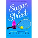 Sugar Street: Funny Women's Fiction with Serious Heart
