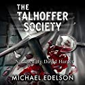 The Talhoffer Society Audiobook by Michael Edelson Narrated by David Harper