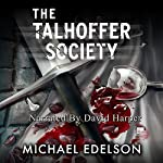 The Talhoffer Society | Michael Edelson