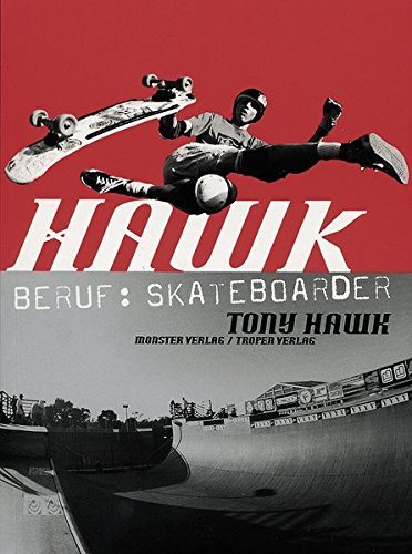 Hawk: Beruf: Skateboarder (cc - carbon copy books)