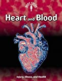 Heart and Blood, Carol Ballard, 1432934317