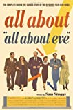 All About All About Eve: The Complete Behind-the-Scenes Story of the Bitchiest Film Ever Made! by Sam Staggs (2000-03-18)