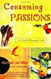 Consuming Passions, Michael Lee West and Michaelle West, 0060984422