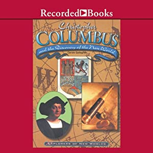Christopher Columbus and the Discovery of the New World Audiobook