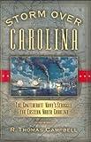 Storm over Carolina, R. Thomas Campbell, 1581824866