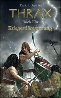 Book Thrax Buch Eins - Kriegerdämmerung