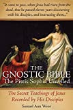 The Gnostic Bible: The Pistis Sophia Unveiled by Samael Aun Weor (2011-10-01)
