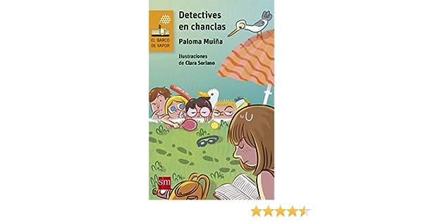 Detectives en chanclas (eBook-ePub) (El Barco de Vapor Naranja nº 233) eBook: Paloma Muiña Merino, Clara Soriano Rioja: Amazon.es: Tienda Kindle