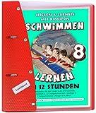 Schwimmen lernen in 12 Stunden, laminiert (8) (Schwimmen lernen - laminiert)